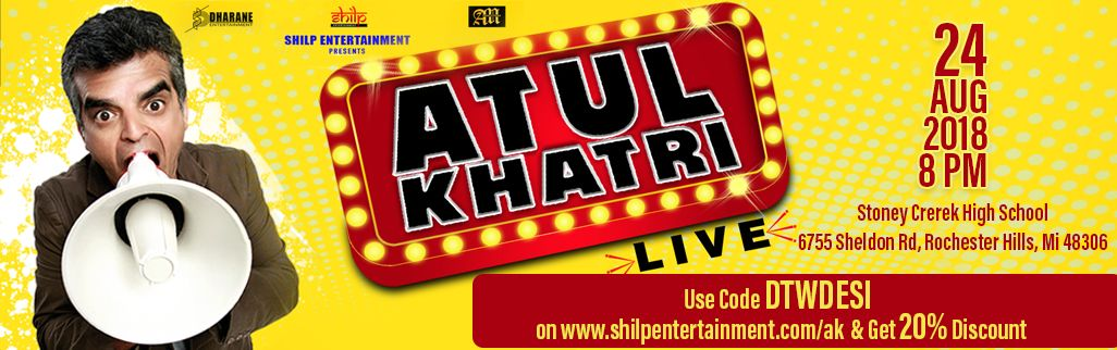 Top Indian Comedian ATUL KHATRI Live Event in Rochester Hills.
