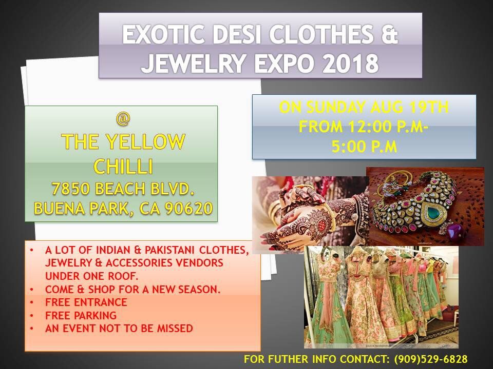 Exotic Desi Clothes And Jewelry Expo 2018 From 8 19 Start Date End Venue Yellow Chilli Restaurant