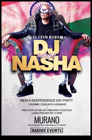India's Independence Day Party with Mumbai's DJ NASHA