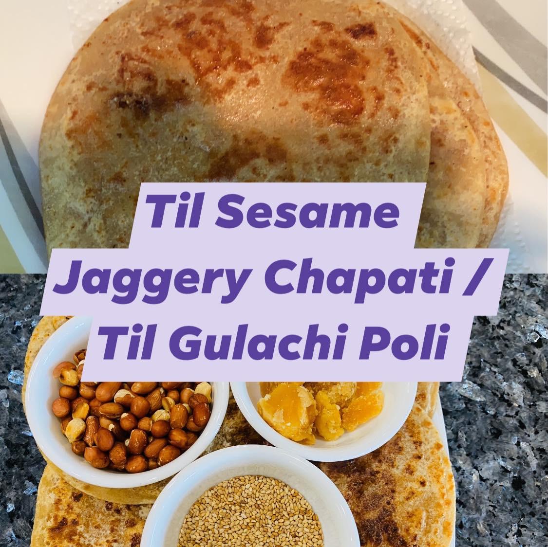 Til Gulachi Poli/Peanut Sesame jaggery paratha
